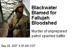 Blackwater Blamed for Fallujah Bloodshed