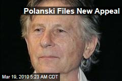 Polanski Files New Appeal