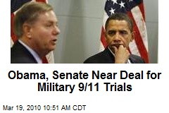 Obama, Senate Near Deal for Military 9/11 Trials
