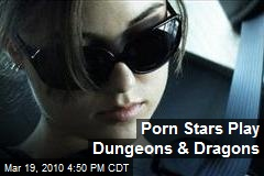Porn Stars Play Dungeons & Dragons
