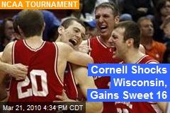 Cornell Shocks Wisconsin, Gains Sweet 16