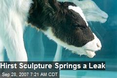 Hirst Sculpture Springs a Leak