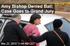 Amy Bishop Denied Bail; Case Goes to Grand Jury
