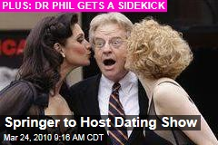 Springer to Host Dating Show