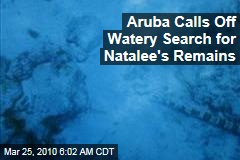 Aruba Calls Off Watery Search for Natalee's Remains