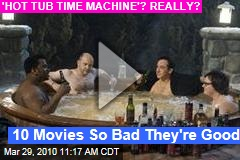 10 Movies So Bad They're Good