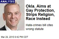 Okla. Aims at Gay Protection, Strips Religion, Race Instead