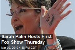 Sarah Palin Hosts First Fox Show Thursday