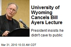 University of Wyoming Cancels Bill Ayers Lecture