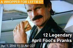 12 Legendary April Fool's Pranks
