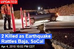 2 Killed as Earthquake Rattles Baja, SoCal