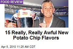 15 Really, Really Awful New Potato Chip Flavors