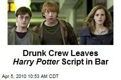 Drunk Crew Leaves Harry Potter Script in Bar