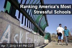 Ranking America's Most Stressful Schools