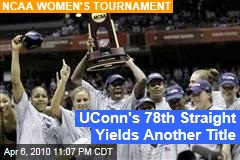 UConn's 78th Straight Yields Another Title