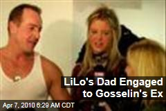 LiLo's Dad Engaged to Gosselin's Ex