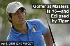 Golfer at Masters Is 16 —and Eclipsed by Tiger