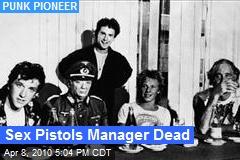 Sex Pistols Manager Dead