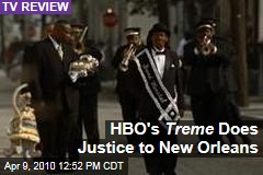HBO's Treme Does Justice to New Orleans