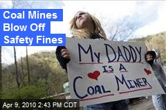 Coal Mines Blow Off Safety Fines