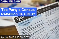Tea Party's Census Rebellion 'Is a Bust'