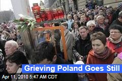 Grieving Poland Goes Still