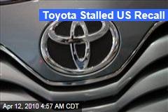 Toyota Stalled US Recall