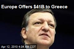 Europe Offers $41B to Greece