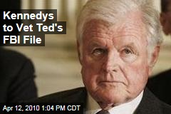 Kennedys to Vet Ted's FBI File