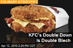 KFC's Double Down Is Double Blech
