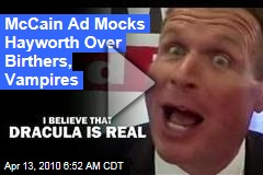 McCain Ad Mocks Hayworth Over Birthers, Vampires