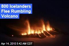 800 Icelanders Flee Rumbling Volcano