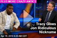 Tracy Gives Jon Ridiculous Nickname