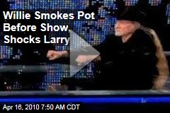 Willie Smokes Pot Before Show, Shocks Larry
