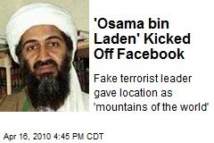 'Osama bin Laden' Kicked Off Facebook