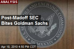 Post-Madoff SEC Bites Goldman Sachs