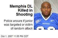 Memphis DL Killed in Shooting