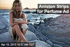 Aniston Strips for Perfume Ad