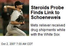Steroids Probe Finds Link to Schoeneweis