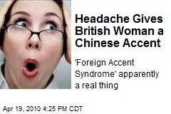 Headache Gives British Woman a Chinese Accent