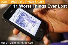 11 Worst Things Ever Lost