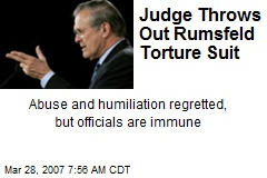 Judge Throws Out Rumsfeld Torture Suit