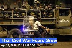 Thai Civil War Fears Grow
