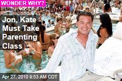 Jon, Kate Must Take Parenting Class