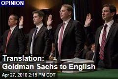 Translation: Goldman Sachs to English