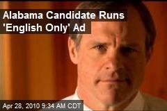 Alabama Candidate Runs 'English Only' Ad