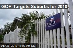 GOP Targets Suburbs for 2010