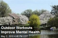 Outdoor Workouts Improve Mental Health
