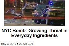 NYC Car Bomb: Big Threat, Everyday Ingredients