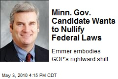 GOP's Candidate for Gov In Minnesota Wants To Nullify All Federal Laws   TPMDC